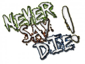 Never_Say_Die