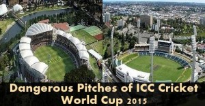 Dangerous-Pitches-of-ICC-Cricket-World-Cup-2015