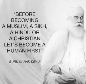 Guru Nanak Dev Ji placed humanity above all religions